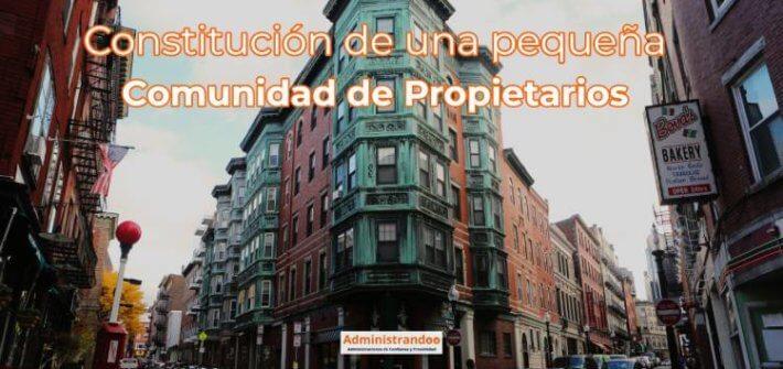 Constitución Comunidad Propietarios